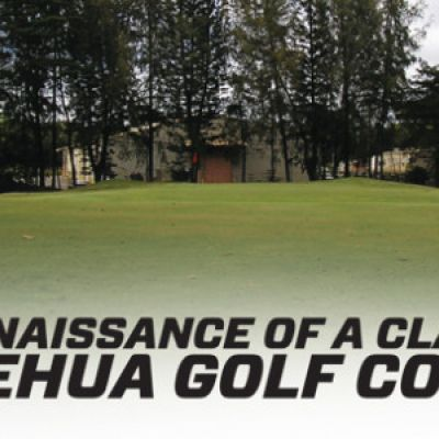The Renaissance of a Classic – Leilehua Golf Course
